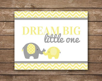 INSTANT DOWNLOAD - Dream Big Little One - Printable Wall Art - Yellow & Gray Elephants - DIGITAL 8x10