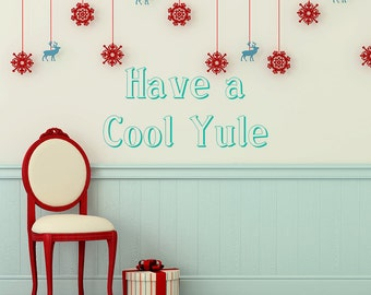 Wall Decal, Have A Cool Yule, Christmas Decals, Xmas Stickers, Xmas Decals Part 55