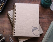 HARD COVER - Acorn No. 1- Letter pressed 5.25 x 7.25 inch journal