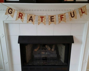 Thanksgiving Banner, Thanksgiving Mantle, Grateful Banner