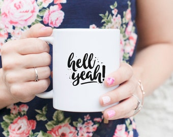 Hell Yeah! - Mug