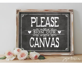 Instant 'Please sign our Canvas' Printable Wedding Party OR Event Printable Rustic Chalkboard Sign Guestbook Alternative 3 Size Options