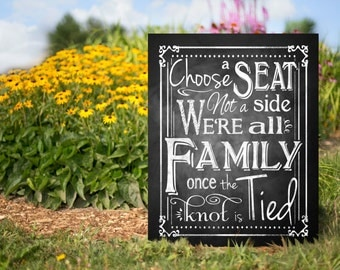 Choose a Seat Not a side Printable Chalkboard Wedding Sign, Rustic Wedding Sign, Chalkboard Sign, Seating Sign, Printable Wedding Aisle Sign