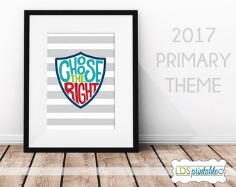 PRP17001 - Choose The Right 2017 LDS Primary Theme Poster Print Multiple Sizes 4x6 5x7 8x10 11x14 16x20