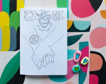 Zine - You're not alone  | A6 12 Page black and white, illustrated zine | Made in Australia