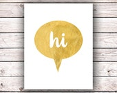 Entryway Decor Printable Wall Art Print Hi Printable FAUX Gold Foil Printable Word Art Typography Quote Prints Instant Digital Download