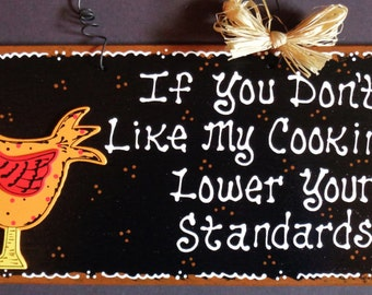 ROOSTER KITCHEN If You Don't Like My Cooking SIGN Barnyard Farm Wall Plaque