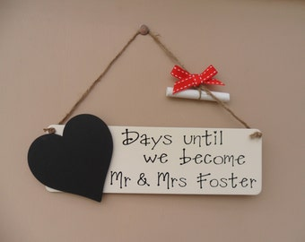 Personalised Wedding Countdown Chalkboard Plaque - Days Until We Become Mr & Mrs Sign