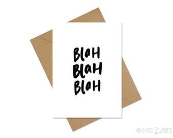 Funny Card - Blah, Blah, Blah