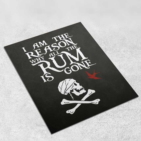 I Am The Reason - Captain Jack Sparrow - Pirate Art Print Poster - INSTANT DOWNLOAD 8x10 inches Wall Decor, Inspirational Print, Home, Gift
