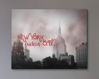 New York F**kin' City (Canvas)