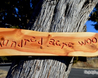Winne the Pooh HUNDRED ACRE WOOD Sign, Rocky Mountain Juniper Wood, by The Jolly Geppetto