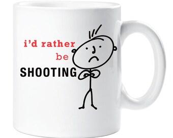 Shooting Mug I'd Rather Be Shooting Present 12oz mug Ceramic Dad Boyfriend Present