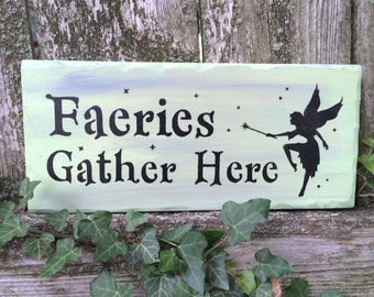Faeries Gather Here Sign