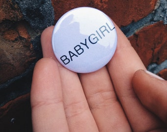 B A B Y G I R L  Pinback Button (31mm)