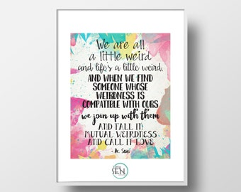 Dr Seuss Love Quote Printable Wall Decor Art