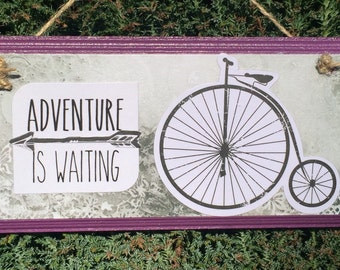 Penny Farthing Bicycle Plaque Bicycle Sign Penny Farthing Sign Quirky Sign Adventure Sign Adventure Plaque Penny Farthing Decor