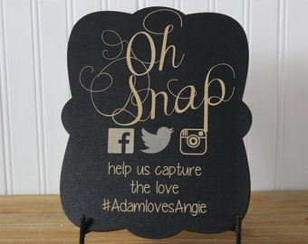 chalkboard, laser engraved,frame-able chalkboard,wedding sign,oh snap, hashtag,wedding decoration,bride to be