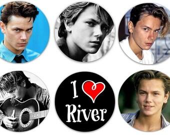 "Set of 6 River Phoenix 1.25"" Pinback Buttons, Flat Backs or Magnets"