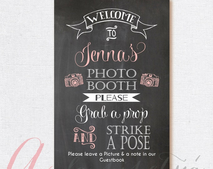 Photo booth Sign. Chalkboard photo booth sign. Printable chalkboard poster. Chalkboard photo booth sign. Photo booth chalkboard