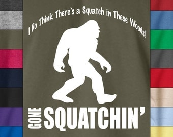 BIGFOOT Gone Squatchin T-shirt Soft Ringspun Cotton by Hanes - Myth Legend Forest Big Foot Beast Sasquatch Survivor Funny Tee