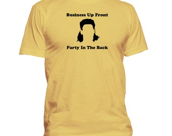 Business Up Front, Party In The Back! Funny T-shirt. Premium quality. Ringspun soft.