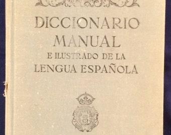 Diccionario Manual E Ilustrado de la Lengua Espanola, Hardcover Spanish Dictionary from Spain, 1950s