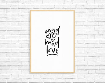 Mad Mad Love Hand-Lettered Print | Wall Art | Instant Download