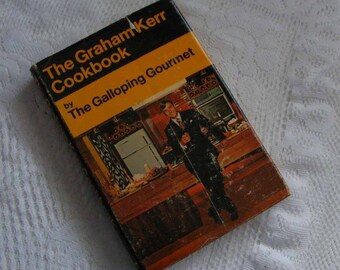 1969 The Graham Kerr Cookbook by the Galloping Gourmet by Doubleday Recipes Have Step by Step Photos Retro TV Show Cooking Book ~ 5502a