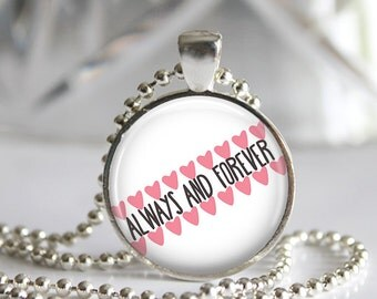 """One Tree Hill Nathan and Haley """"Always and Forever"""" Pendant Necklace or Keychain"""