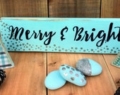 Merry and Bright Sign - Holiday Decorations - Blue Christmas