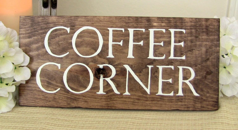 Coffee Decor For Kitchen Coffee Corner Sign Wood Sign Coffee Sign Kitchen Signs