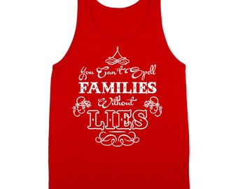 You Cant Spell Families Without Lies Funny 4 Christmas Humor Tank Top DT0169