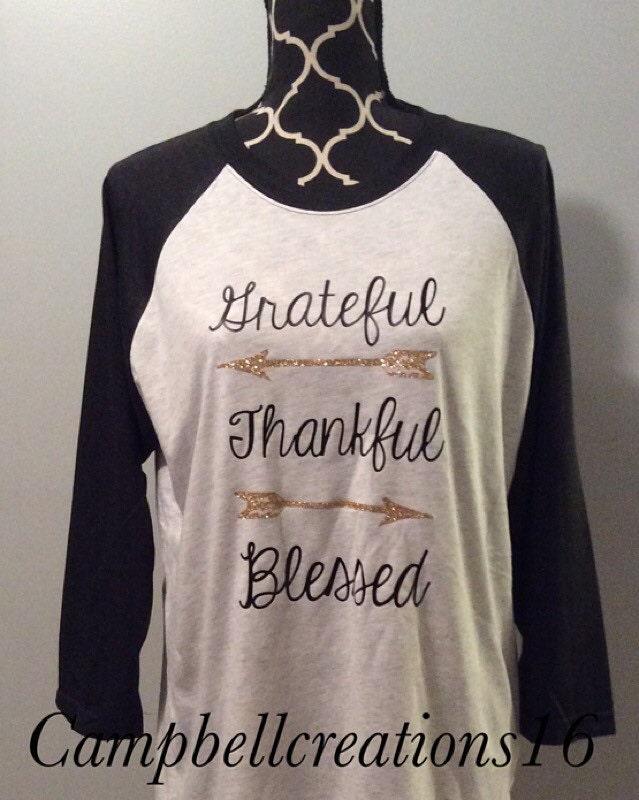 Grateful Thankful Blessed Raglan Shirt Raglan T Shirt