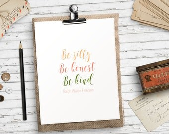 Printable art, Be silly Be honest Be kind, Emerson quote, Nursery quote, Nursery decor, Nursery wall art, Colorful art HEART OF LIFE Design