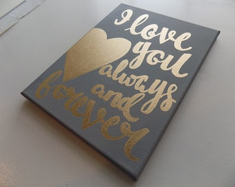 I love you always and forever Canvas Quote Art Valentine's Day Newlywed Wedding Couples Gift Gold Foil Heart Love Quotes on Canvas Wall Art
