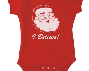 I BELIEVE - Kids T-Shirt or Bodysuit -infants and toddlers - Christmas holiday fun santa claus -many colors-308