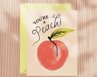 You're a Peach! Card - Anytime Greeting Card