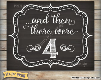 And then there were 4 Chalkboard Sign, There Were Four Pregnancy Announcement, We're Expecting Photo Prop, Instant Download DIY Printable