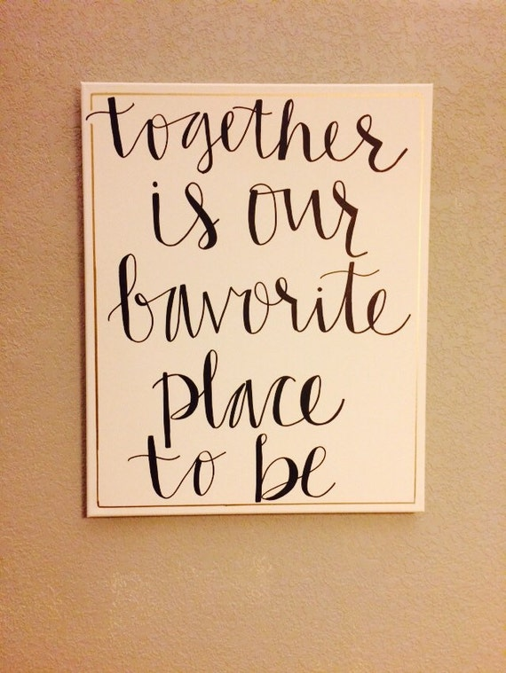 Together Canvas Quote Art Home Decor Wall by CarrazyCuteCanvas