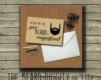 Card, Your Beard is Magnificent, Beard Card, Manly Card, His Beard, Man Card, Beard Gift, Love the Beard