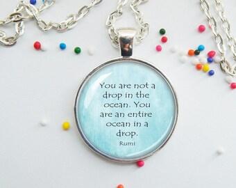 Ocean drop pendant - Rumi quote
