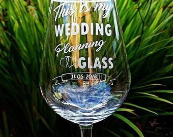 Engraved Wedding Planning Wine Glass - Personalised with Date