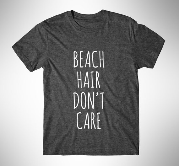 Beach Hair Don't Care Graphic Tshirt Womens Graphic by ...