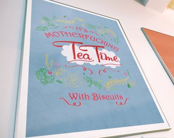 It's Mother F****** Tea Time! - Fun Adult Kitchen Art / Poster / Print (Cath Kidston style)
