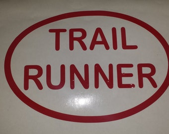 Trail Runner Window/Car Decal, you do it, show it! Your choice of color.