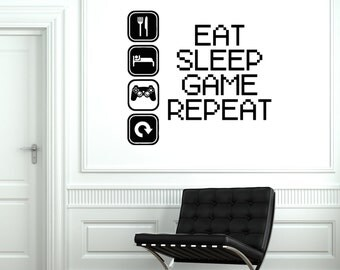 Wall Vinyl Decal Gaming Gamer Eat Sleep Game Repeat Decor 2053di