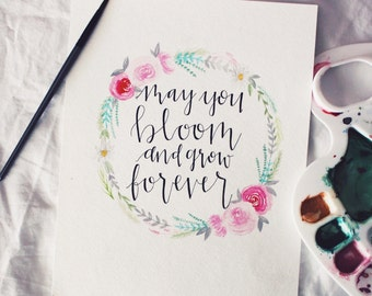 May You Bloom and Grow Forever- Handmade Edelweiss Quote