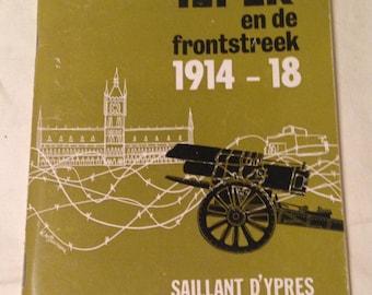 Ieper en de frontstreek 1914-1918. Book about Ypres Salient WWI Battle History Book.