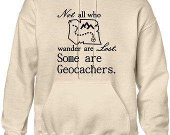 Not All Who Wander Are Lost Geocacher Geocache hooded hoodie sweatshirt